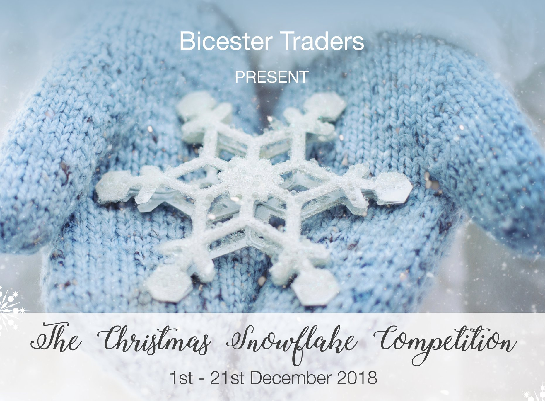 Bicester traders snowflake competition