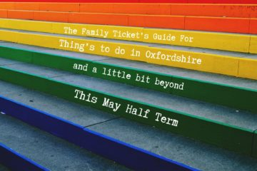 Things to do in Oxfordshire for may half term